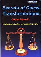 Marovic, Secrets of Chess Transformations