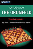 Bogdanov, Chess explained: The Grünfeld