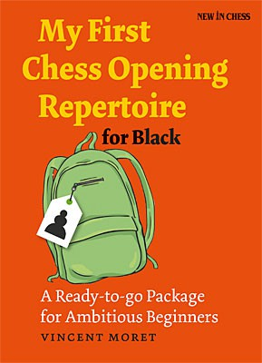 Moret, My First Chess Opening Repertoire for Black