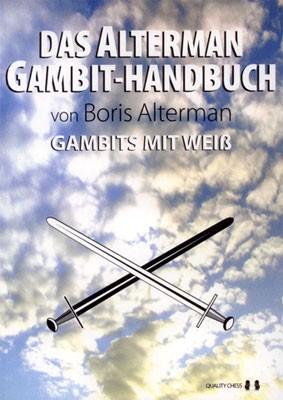 Alterman, Das Alterman Gambit-Handbuch - Gambits mit Weiß