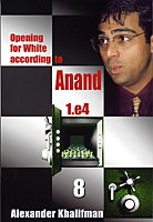 Khalifman, Opening for White acc. to Anand 8
