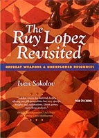 Sokolov, The Ruy Lopez Revisited