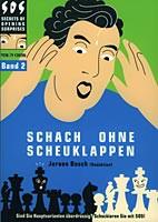Bosch, Schach ohne Scheuklappen 2