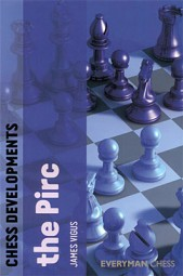 Vigus, Chess Developments - The Pirc
