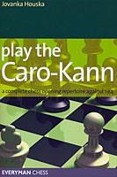 Houska, Play the Caro-Kann