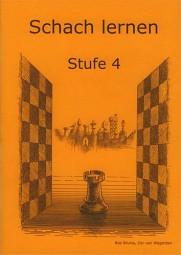 Brunia-Van Wijgerden, Schach lernen - Stufe 4 Schülerheft
