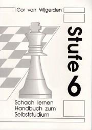 Van Wijgerden, Schach Lernen Stufe 6 - Handbuch