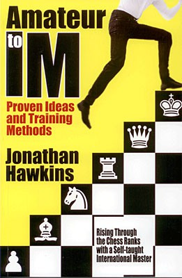 Hawkins, From Amateur to IM