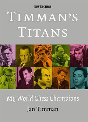 Timman, Timman's Titans