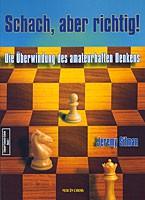 Silman, Schach, aber richtig!