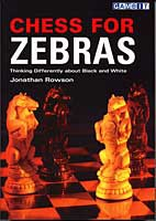 Rowson, Chess for Zebras