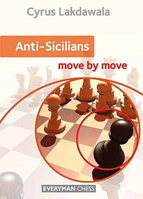 Lakdawala, Anti-Sicilians move by move