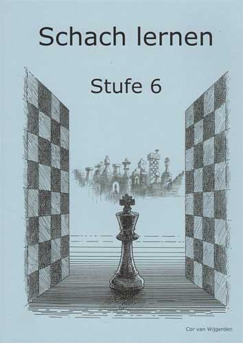 van Wijgerden, Schach lernen - Stufe 6 Schülerheft