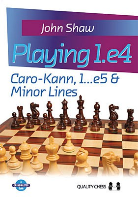 Shaw, Playing 1.e4 - Caro-Kann, 1...e5 & Minor Lines - kartoniert