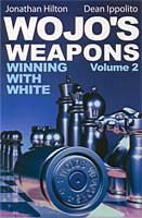 Ippolito/Hilton, Wojo's Weapons - Vol.2