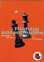 Chessbase, Aagaard/Lund Richtig entscheiden